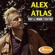 7.Alex Atlas – Tout le Monde