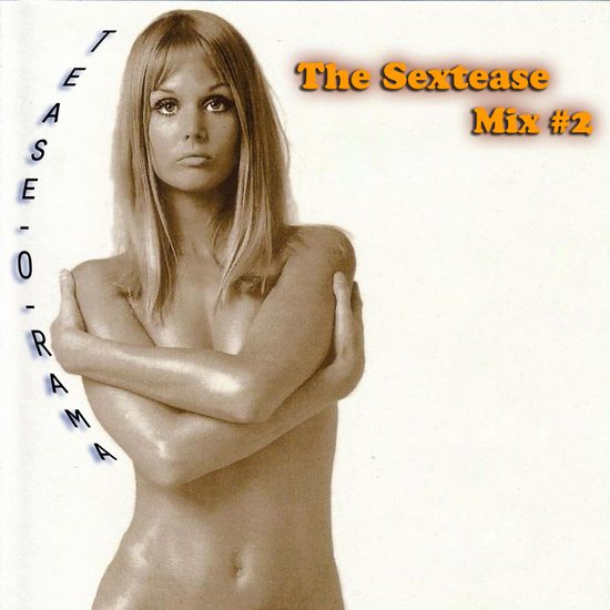 THE SEXTEASE MIX #2 (small)