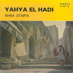 Yahya-el-hadi-Ahna-staifia