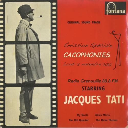 Cacophonies - Émission Spéciale Jacques Tati