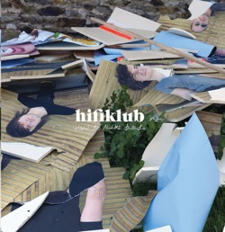 "Hifiklub - Rencontre autour de ""How to Make Friends"""