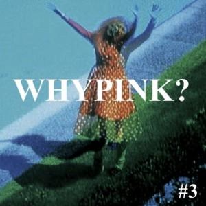 whypink? #3
