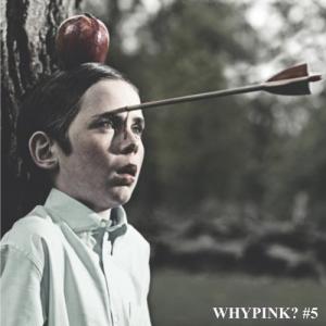 Whypink? #5